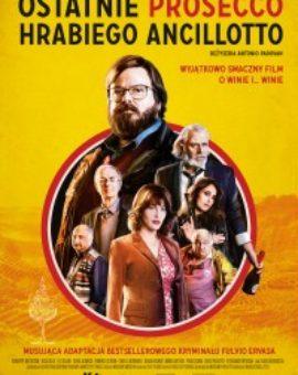 Kino z kieliszkiem – Ostatnie prosecco Hrabiego Ancillotto